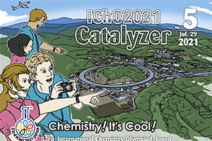The catalyzer(vol.5) was published on the IChO2021 website.